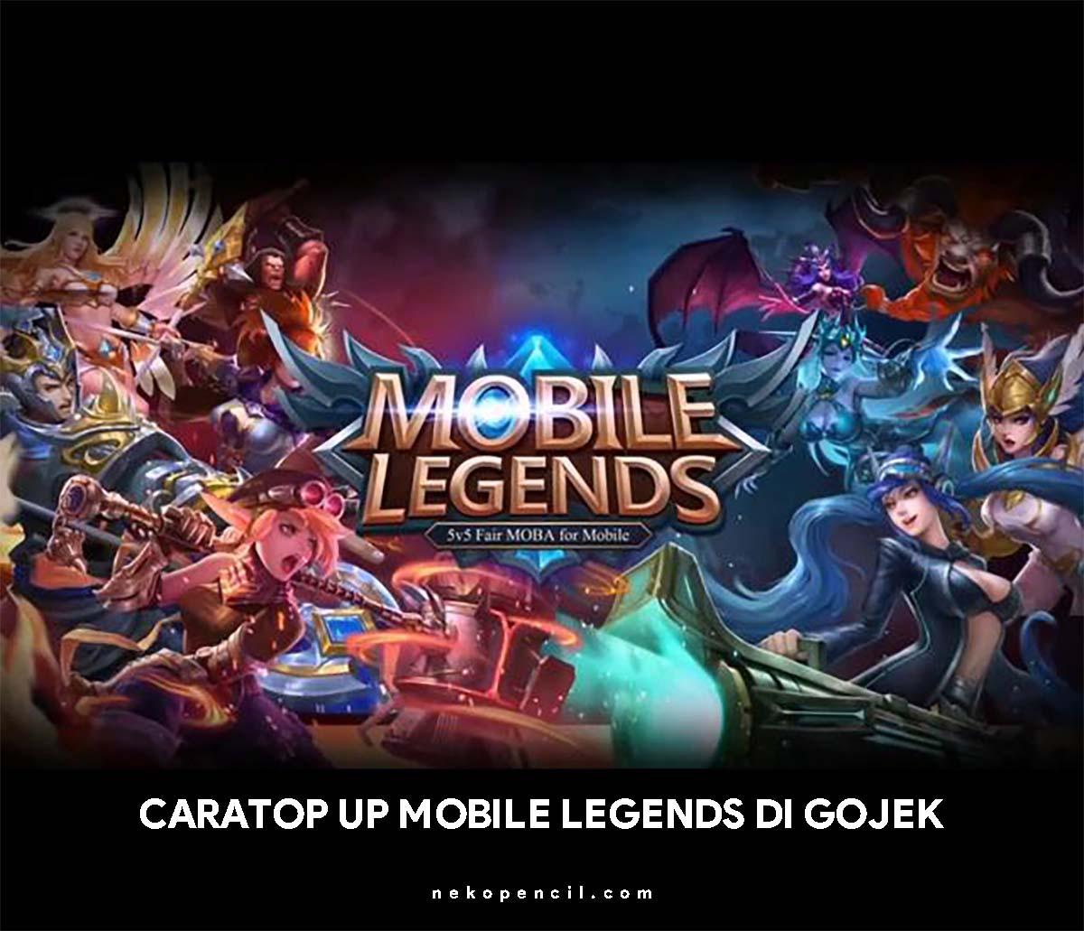 Gopay Gojek: Cara Top Up Diamond Mobile Legends Di GOJEK